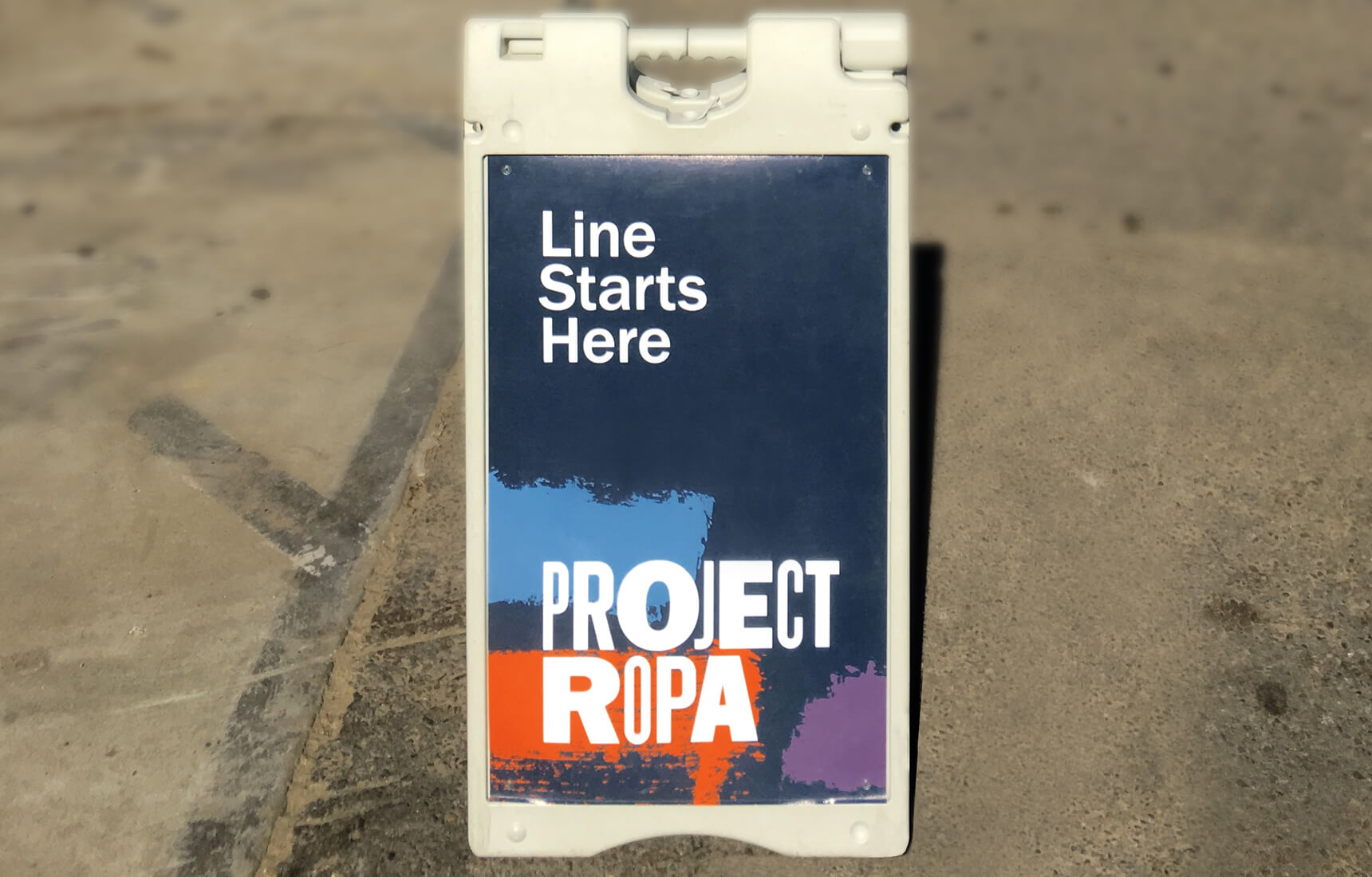 A-frame standing sign for Project Ropa.