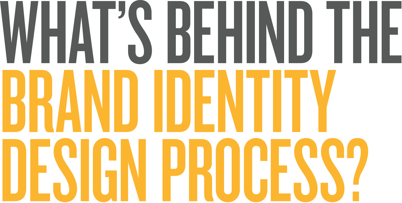 What's behind the brand identity design process?