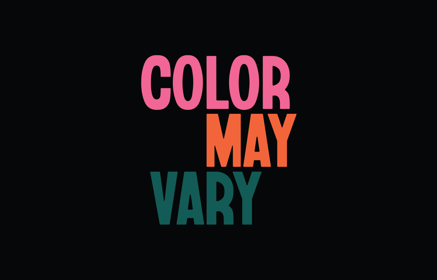 Color May Vary